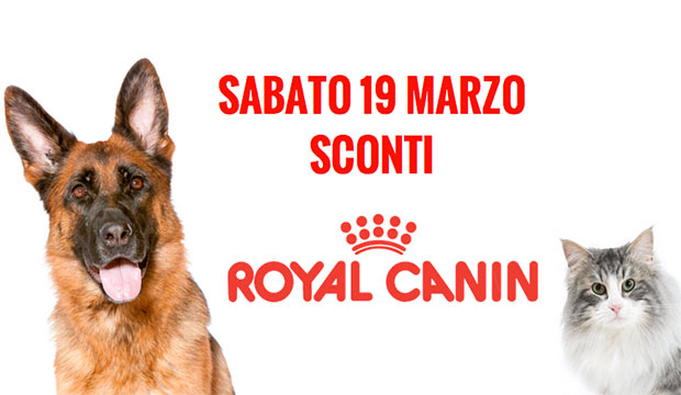 ROYAL CANIN DAY – 19 marzo